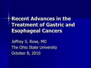 Recent Advances in the Treatment of Gastric and Esophageal Cancers