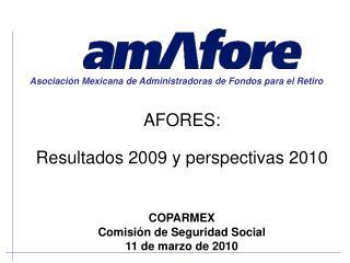 AFORES: Resultados 2009 y perspectivas 2010