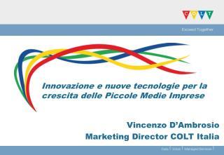 Innovazione e nuove tecnologie per la crescita delle Piccole Medie Imprese