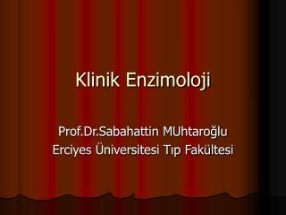 Klinik Enzimoloji