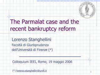 The Parmalat case and the recent bankruptcy reform