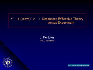 :    Resonance Effective Theory versus Experiment