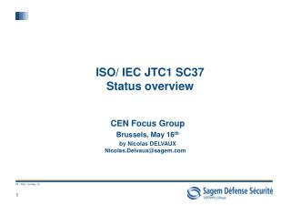 ISO/ IEC JTC1 SC37 Status overview