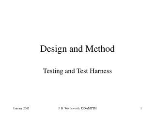 Design and Method