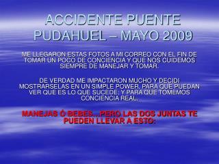 ACCIDENTE PUENTE PUDAHUEL � MAYO 2009