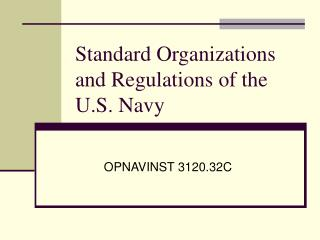 Standard Organizations and Regulations of the U.S. Navy