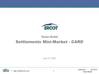 Texas Nodal Settlements Mini-Market - CARD   July 27, 2007