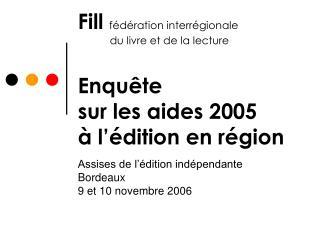 Assises de l'édition indépendante Bordeaux 9 et 10 novembre 2006
