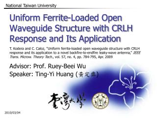 Uniform Ferrite-Loaded Open Waveguide Structure with CRLH Response and Its Application