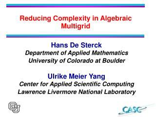 Reducing Complexity in Algebraic Multigrid