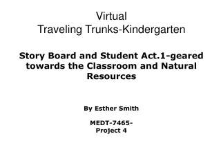 Nature Discovery Traveling Trunks-An Environment Educational resource for Students