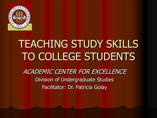 TEACHING STUDY SKILLS TO COLLEGE STUDENTS