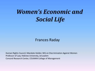 Women�s Economic and  Social Life