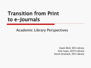 Transition from Print to e-Journals