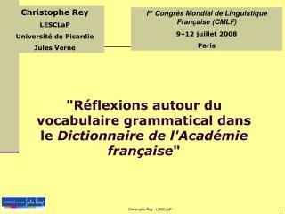 """""""Réflexions autour du vocabulaire grammatical dans le  Dictionnaire de l'Académie française """""""