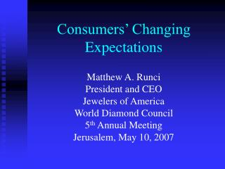 Consumers� Changing Expectations