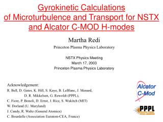 Gyrokinetic Calculations  of Microturbulence and Transport for NSTX and Alcator C-MOD H-modes