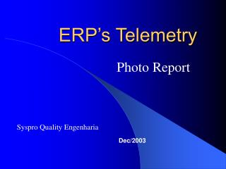 ERP s Telemetry