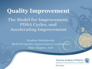 Quality Improvement  The  Model for  Improvement,  PDSA Cycles, and  Accelerating Improvement