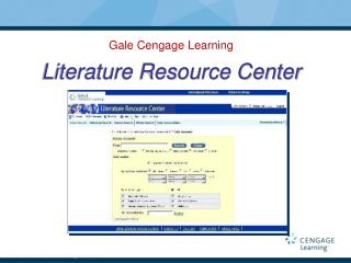 Gale Cengage Learning Literature Resource Center