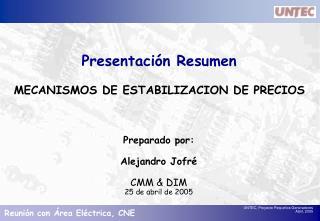 Presentación Resumen MECANISMOS DE ESTABILIZACION DE PRECIOS