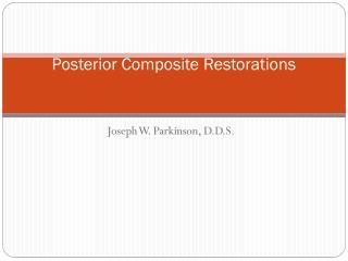 Posterior Composite Restorations
