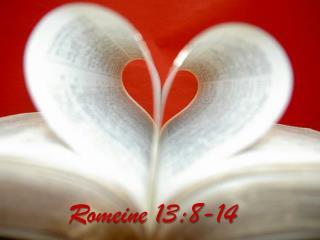 Romeine 13:8-14