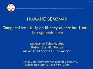 HUMANE SEMINAR Comparative study on library allocation funds:  the spanish case