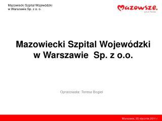 Mazowiecki Szpital Wojewódzki w Warszawie  Sp. z o.o.