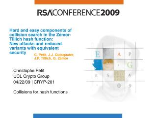 Christophe Petit UCL Crypto Group 04/22/09 | CRYP-201 Collisions for hash functions