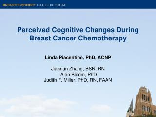 Perceived Cognitive Changes During Breast Cancer Chemotherapy