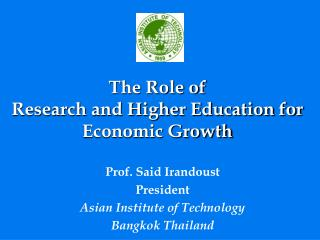 The Role of Research and Higher Education for Economic Growth