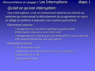 Microcontrôleurs et Langage C  Les Interruptionsdiapo  1