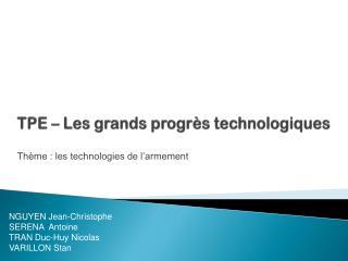 TPE – Les grands progrès technologiques