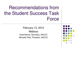 Recommendations from the Student Success Task Force
