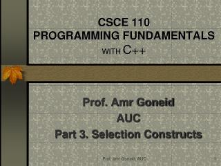 CSCE 110 PROGRAMMING FUNDAMENTALS WITH  C++