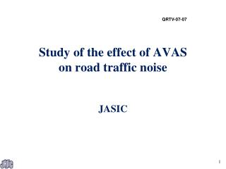 Study of the effect of AVAS on road traffic noise