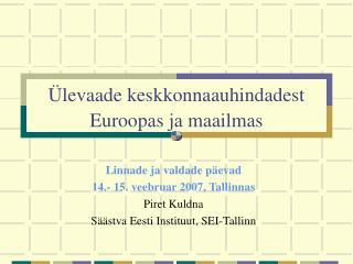 Ülevaade keskkonnaauhindadest Euroopas ja maailmas