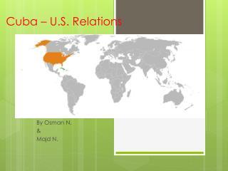 Cuba � U.S. Relations