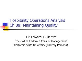 Hospitality Operations Analysis Ch 08: Maintaining Quality