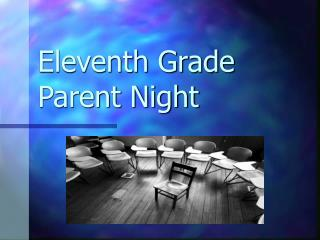 Eleventh Grade Parent Night