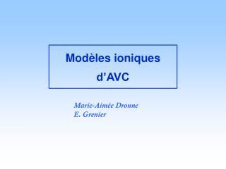 Mod les ioniques d AVC