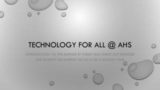 Technology for all @ AHS
