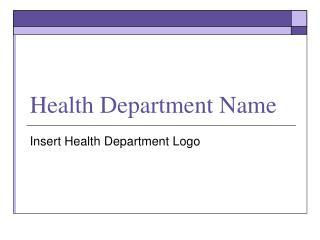 Health Department Name