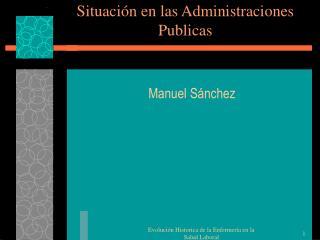 Situación en las Administraciones Publicas