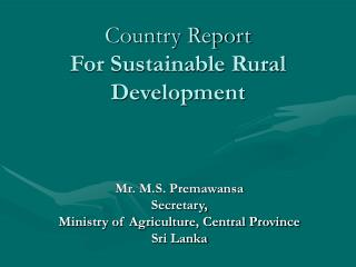 Country Report For Sustainable Rural Development