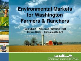 Environmental Markets  for Washington Farmers & Ranchers