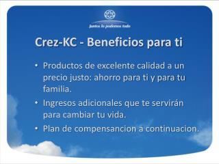 Crez -KC - Beneficios para ti