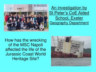 An investigation by  St Peter s CoE Aided School, Exeter Geography Department