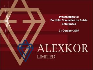 Presentation to:  Portfolio Committee on Public Enterprises 31 October 2007